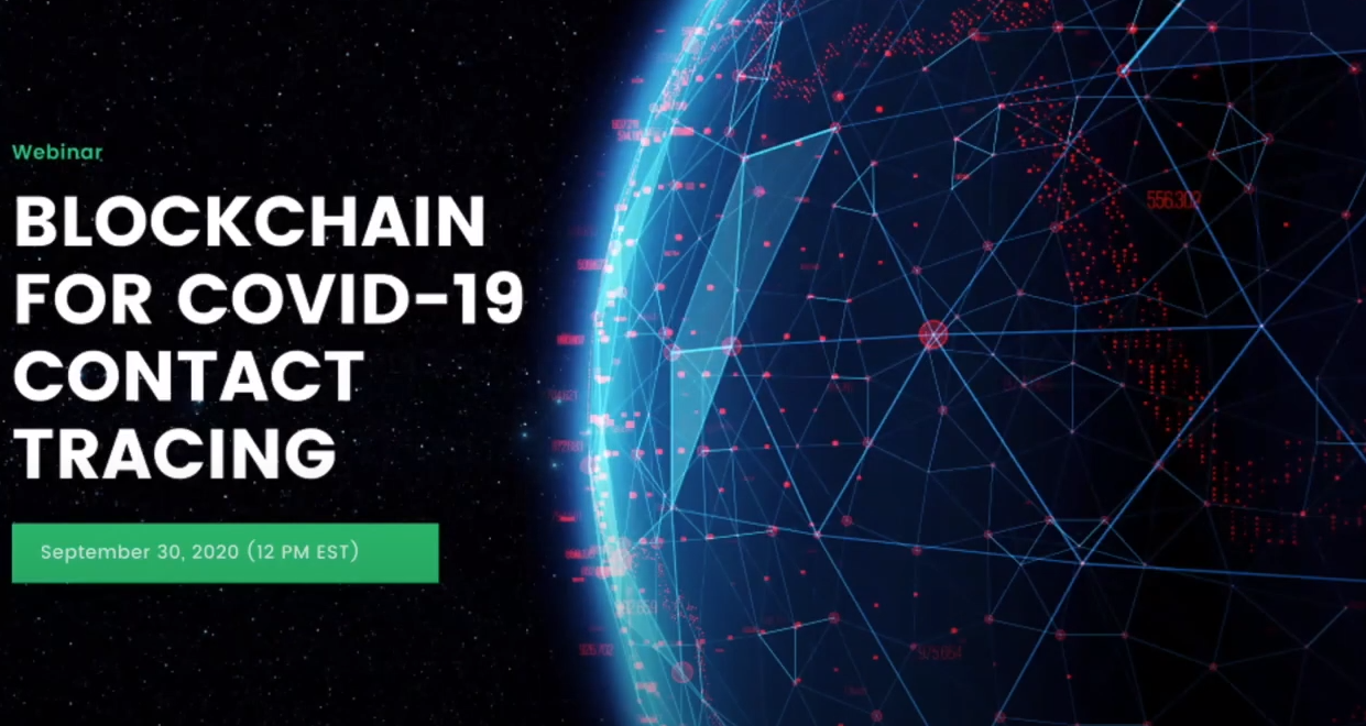 Webinar: Blockchain for COVID19 Contact Tracing