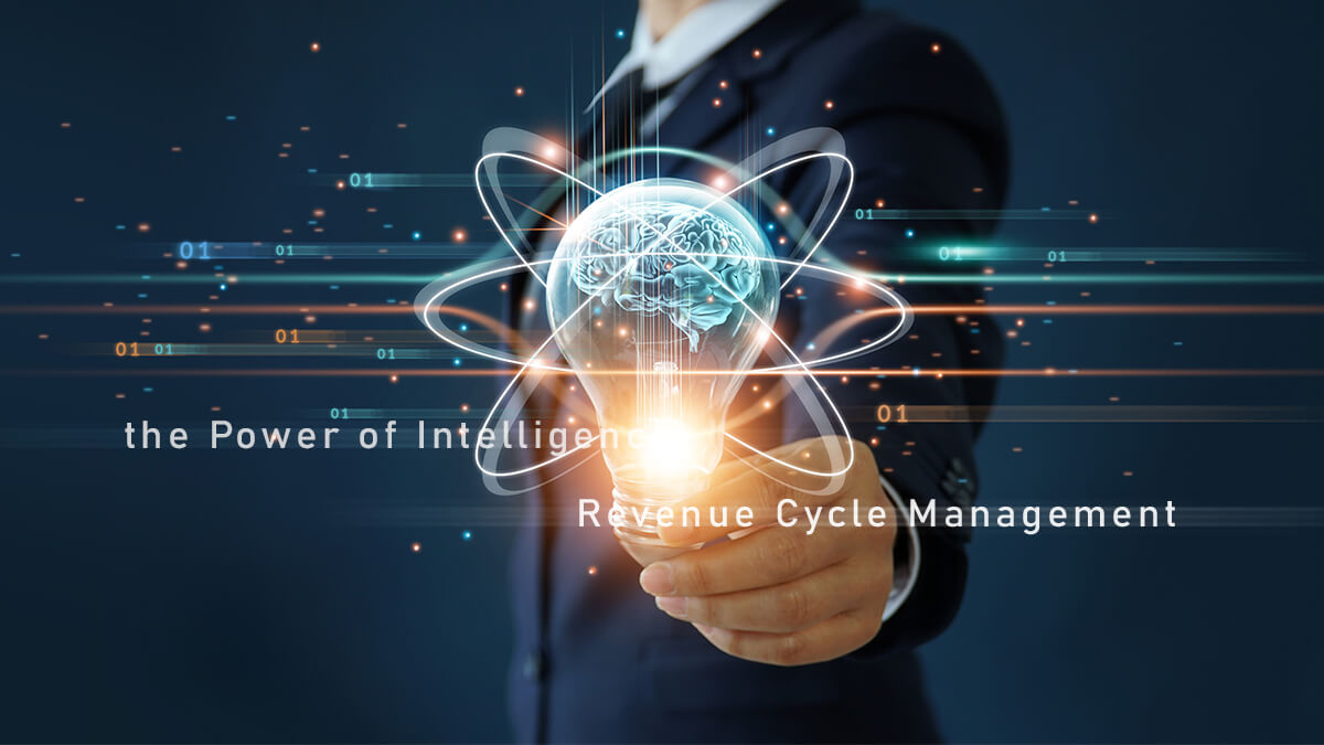 Unleashing the Power of Intelligence in Revenue Cycle Management